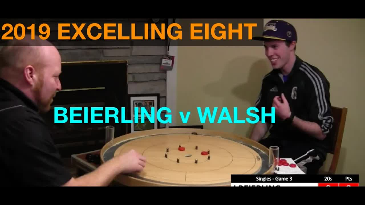 2019 Excelling Eight Crokinole - Singles - Beierling v Walsh