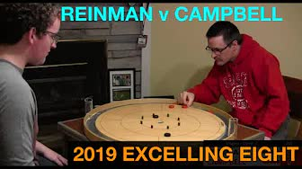 2019 Excelling Eight Crokinole - Singles - Reinman v Campbell