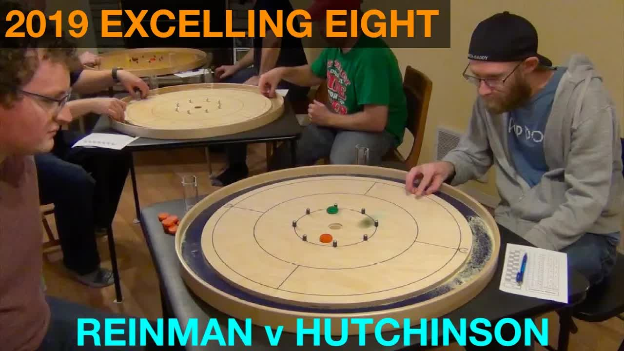2019 Excelling Eight Crokinole - Singles - Reinman v Hutchinson